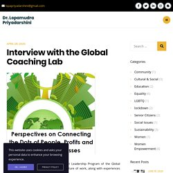 Interview with the Global Coaching Lab - Dr. Lopamudra Priyadarshini