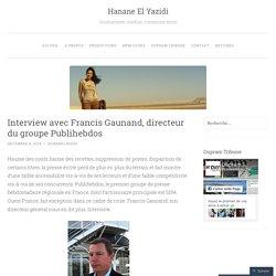 Interview avec Francis Gaunand, directeur du groupe Publihebdos