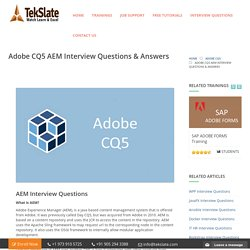 Adobe CQ5 AEM Interview Questions & Answers