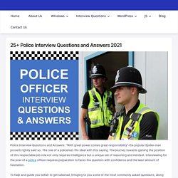 Police Interview Questions and Answers 2021