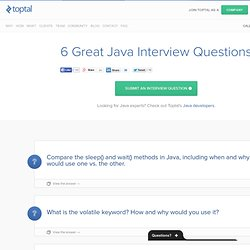 6 Great Java Interview Questions and Answers