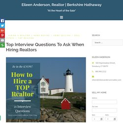 Great Interview Questions To Ask When Hiring Realtors