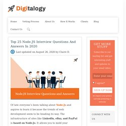Top 25 Node.JS Interview Questions and Answers in 2020 – Digitalogy