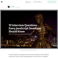10 Interview Questions Every JavaScript Developer Should Know — JavaScript Scene