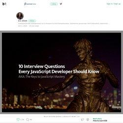10 Interview Questions Every JavaScript Developer Should Know – JavaScript Scene – Medium