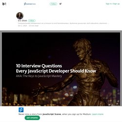 10 Interview Questions Every JavaScript Developer Should Know – JavaScript Scene – Medium