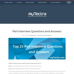 Top 25 Perl Interview Questions and Answers 2017