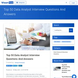 Top 50 Data Analyst Interview Questions And Answers