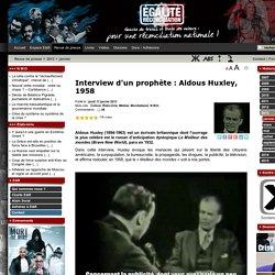 Interview d'un prophète : Aldous Huxley, 1958