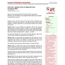 Interview : Maxime Vivas sur Reporters Sans Frontières (RSF) - chemarx