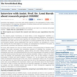 Interview with Assist. Prof. Dr. Lemi Baruh about research project COSMIC — Citizen Journalism