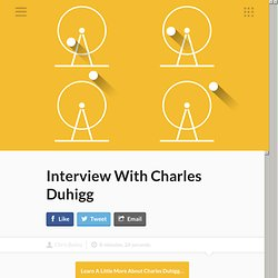 Interview With Charles Duhigg - New Year's Resolutions Guidebook