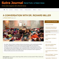 Interview with Dr. Richard Miller on Sutra Journal