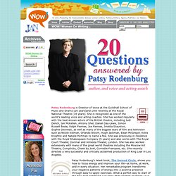 Interview with Patsy Rodenburg, Author and World's Leading Voice Coach