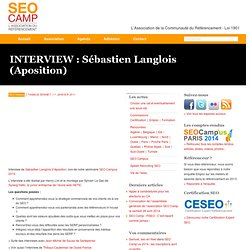 INTERVIEW : Sébastien Langlois (Aposition)