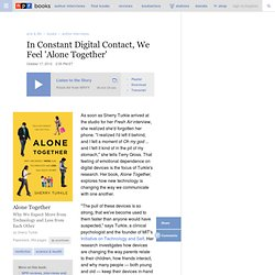 Interview: Sherry Turkle, Author of 'Alone Together'