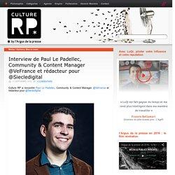 Interview de Paul Le Padellec, Community & Content Manager @VeFrance et rédacteur pour @Siecledigital