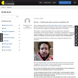 Kevin – l'interview web social et solidaire #3