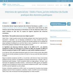 Interview de spécialiste : Cédric Favre, juriste rédacteur du Guide pratique des données publiques
