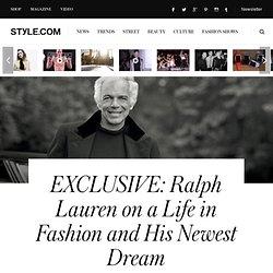 Ralph Lauren interview: Style.com's Dirk Standen Speaks With the Designer - Style.com