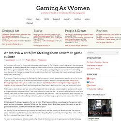 An interview with Jim Sterling about sexism in game culture