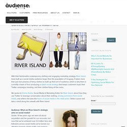 [Interview] How River Island's Stylish Social Strategies Connect With Over 3 Million Fans