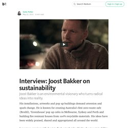 Interview: Joost Bakker on sustainability