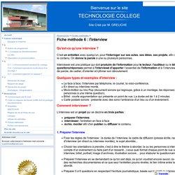 Fiche méthode 6 : l'interview - Technologie M. GRELICHE