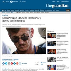 Sean Penn on El Chapo interview: 'I have a terrible regret'