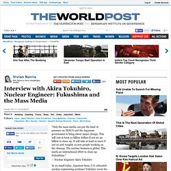 Vivian Norris: Interview with Akira Tokuhiro, Nuclear Engineer: Fukushima and the Mass Media