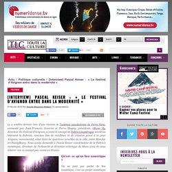 [Interview] Pascal Keiser : «Le festival d'Avignon entre dans la modernité»