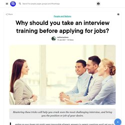 Why should you take an interview training before applying for jobs?