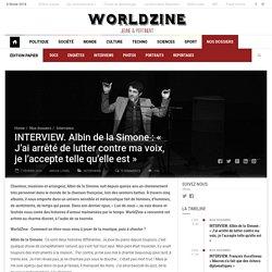 INTERVIEW. Albin de la Simone : « J'ai arrêté de lutter contre ma voix, je l'accepte telle qu'elle est »