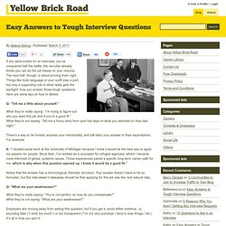 Easy Answers to Tough Interview Questions | YellowBrickRoad