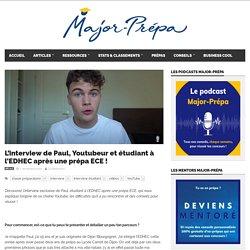 L'interview de Paul, Youtubeur et étudiant à l'EDHEC après une prépa ECE !
