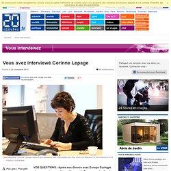 Vous avez interviewé Corinne Lepage