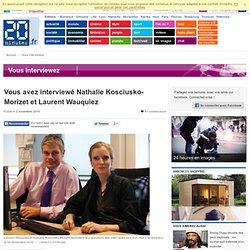 Vous avez interviewé Nathalie Kosciusko-Morizet et Laurent Wauquiez