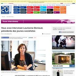 Vous avez interview Laurianne Deniaud, pr sidente des jeunes socialistes
