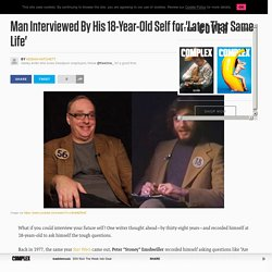 Man Interviewed By His 18-Year-Old Self for 'Later That Same Life'