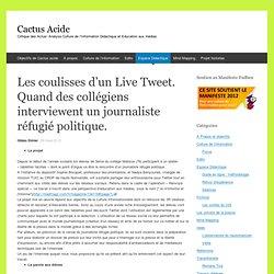 Les coulisses d'un Live Tweet. Quand des collégiens interviewent un journaliste réfugié politique.
