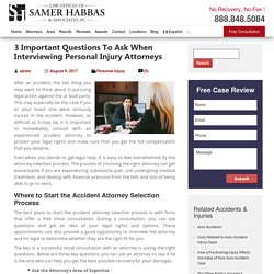 3 Important Questions To Ask When Interviewing Personal Injury Attorneys