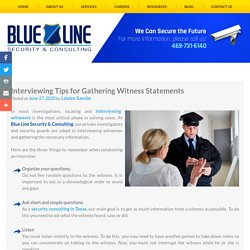 Interviewing Tips for Gathering Witness Statements