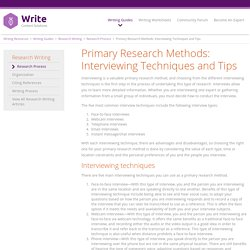 Primary Research Methods: Interviewing Techniques and Tips