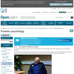 Week 4: Interviewing witnesses: 4.2.3 The cognitive interview in practice - OpenLearn - Open University - FPSY_1
