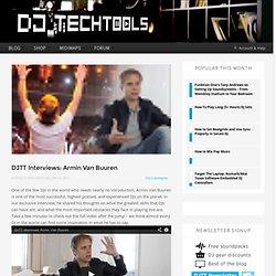 DJTT Interviews: Armin Van Buuren