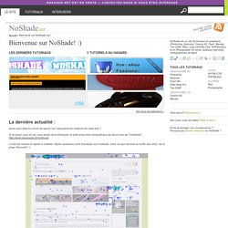 NoShade.net | Tutoriaux en graphisme, code, photo et interviews de graphistes