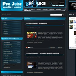 Interviews | Pro Juice - Music Video Multimedia