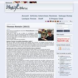Thomas Romain (2013) - Interviews - Manganimation.net, Manga Anime, news & reviews