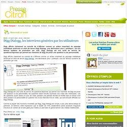 Digg Dialogg, les interviews générées par les utilisateurs