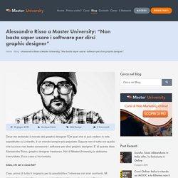 """Intervista ad Alessandro Risso: """"Non basta saper usare i software per dirsi graphic designer"""""""